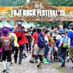 フジロックフェスティバル2015に行ってきた感想など